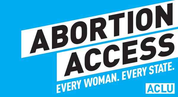 """abortion access. every woman. every state"""