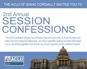 "A flyer with the words ""the ACLU of Idaho cordially invites you to 2nd annual session confessions"""