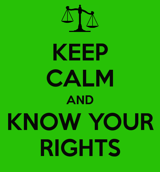 """Green background with """"Keep Calm and Know Your Rights"""" in black"""