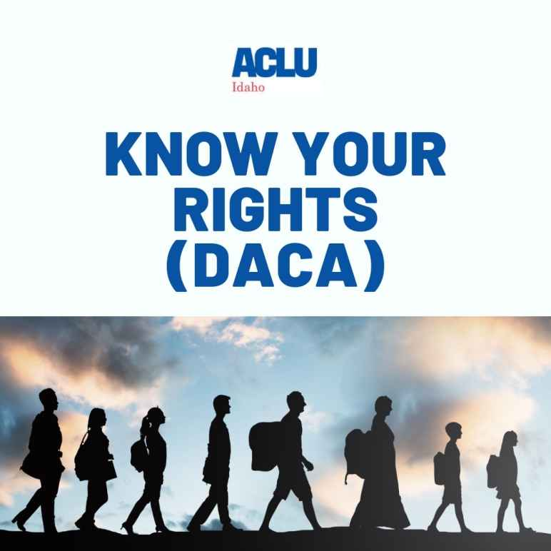 DACA ACLU Idaho