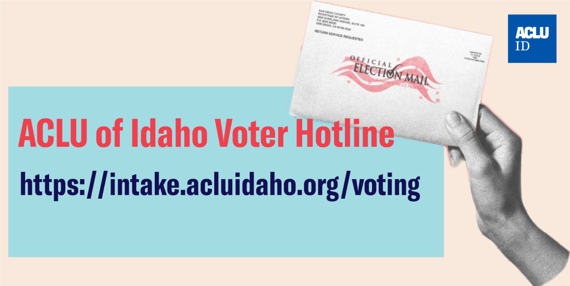 ACLU of Idaho Voter Hotline
