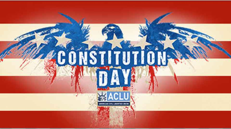 celebrate constitution day aclu of idaho