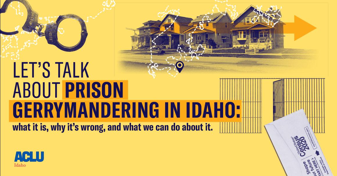 Idaho Prison Gerrymandering and Redistricting