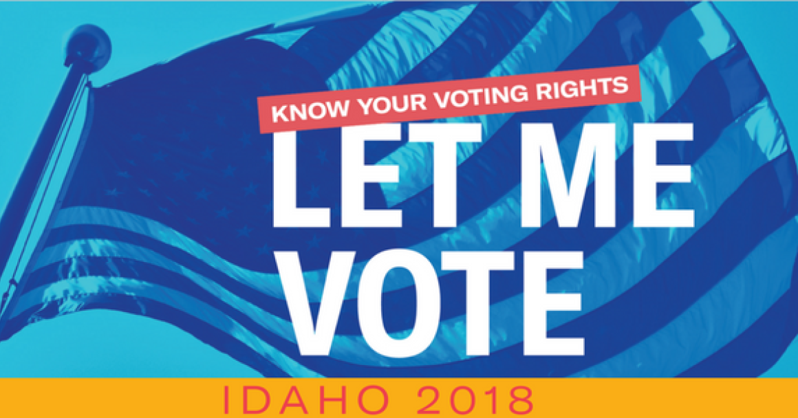 Let Me Vote Idaho 2018